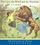 The Lion, the Witch and the Wardrobe (Chronicles of Narnia (HarperCollins Audio)) C. S. Lewis