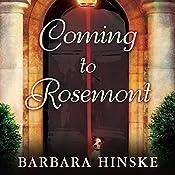 Coming to Rosemont | Barbara Hinske