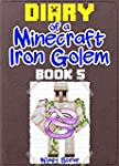 Minecraft: Diary of a Minecraft Iron...