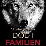 Død i familien (True Blood 10) | Charlaine Harris