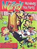 The Messy Monkey Tea Party