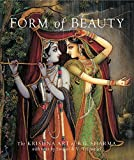 img - for Form of Beauty: The Krishna Art of B. G. Sharma (Art of Devotion) book / textbook / text book