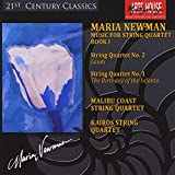 Maria Newman: Music for String Quartet 1 Malibu Coast String Quartet