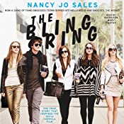 The Bling Ring: How a Gang of Fame-Obsessed Teens Ripped Off Hollywood and Shocked the World Audiobook