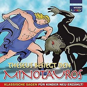 Theseus besiegt den Minotauros Hörbuch