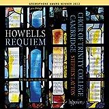 HOWELLS. Requiem. Trinity College Choir, Layton