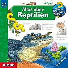 Alles über Reptilien (Wieso? Weshalb? Warum?) Hörspiel von Patricia Mennen, Anne Ebert Gesprochen von: Sonja Szylowicki, Christian Rudolf, Jenny Mierau
