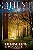 Quest: A Guide for Creating Your Own Vision Quest (1848508948) by Linn, Denise