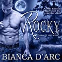 Rocky: Tales of the Were (       UNABRIDGED) by Bianca D'Arc Narrated by Jennifer Jiles