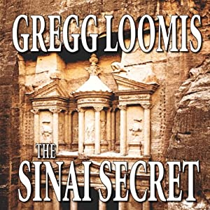 The Sinai Secret: A Lang Reilly Thriller, Book 3 | [Gregg Loomis]