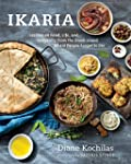 Ikaria: Lessons on Food, Life, and Lo...