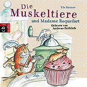 Die Muskeltiere und Madame Roquefort (Die Muskeltiere 3) | Ute Krause