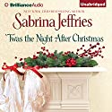 'Twas the Night After Christmas Audiobook by Sabrina Jeffries Narrated by Michael Page
