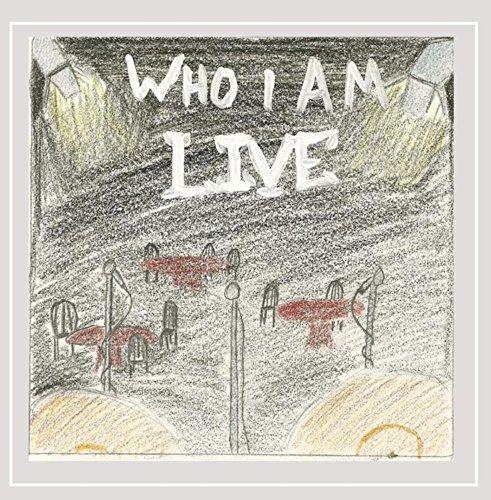 Who I Am - Who I Am (Live)