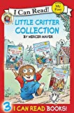 img - for Little Critter Collection: Going to the Firehouse, Going to the Sea Park, Snowball Soup (My First I Can Read) book / textbook / text book