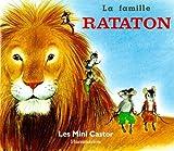 Les Mini Castor: LA Famille Rataton (French Edition)