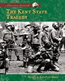 The Kent State Tragedy (American Moments)