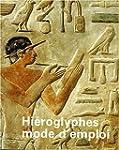 Hi�roglyphes mode d'emploi