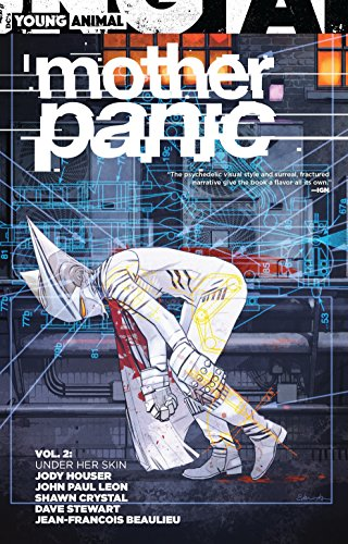 Mother Panic Vol. 2: Under Her Skin [Houser, Jody] (Tapa Blanda)