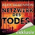 Netzwerk des Todes (Berenson 2) (       ungekürzt) von Alex Berenson Gesprochen von: Detlef Bierstedt