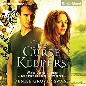 The Curse Keepers: Curse Keepers, Book 1 | [Denise Grover Swank]