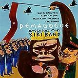 Demagogue by Umezu Kazutoki KIKI Band (2014)