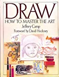 Draw: How to Master the Art