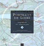 echange, troc Conservatoire rives de Loire - Portraits de Loire : Iconographie du XVIIe siècle à nos jours