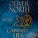 Counterfeit Lies Audiobook by Oliver North, Bob Hamer Narrated by Peyton Tochterman