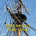 Breaking the Line Audiobook by David Donachie Narrated by Andrew Wincott