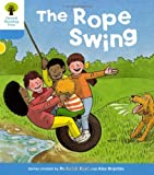 The Rope Swing. Roderick Hunt, Gill Howell (Ort Stories)