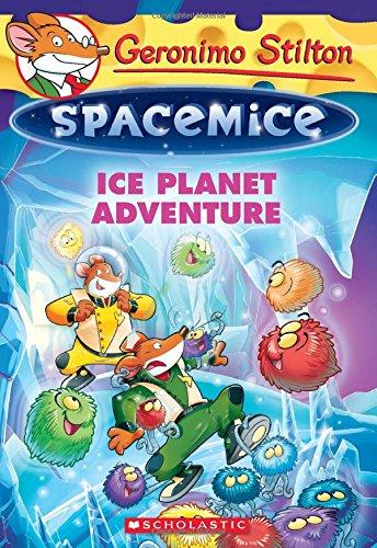 Ice Planet Adventure (Geronimo Stilton Spacemice)