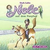 Nele auf dem Ponyhof (Nele 2) | Usch Luhn