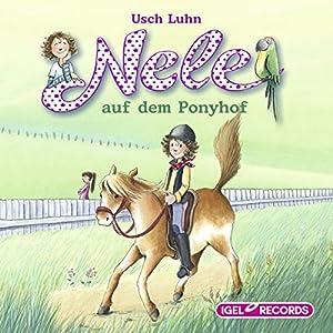 Nele auf dem Ponyhof (Nele 2) Hörbuch