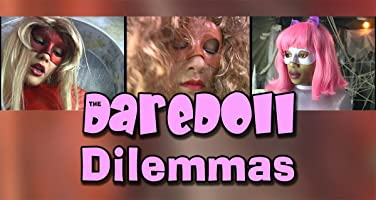 The DareDoll Dilemmas, Episode 19
