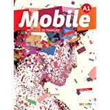 Mobile A1 Livre de L'Eleve + DVD 1 (French Edition)