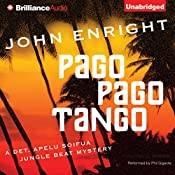 Pago Pago Tango: A Jungle Beat Mystery | [John Enright]