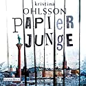 Papierjunge (Frederika Bergman 5) Audiobook by Kristina Ohlsson Narrated by Uve Teschner