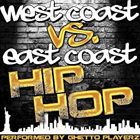 Amazon.com: West Coast vs. East Coast Hip Hop: Ghetto Playerz: MP3 ...