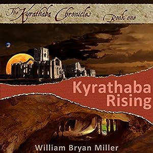 Kyrathaba Rising Audiobook