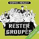 Rester groupés (Anne Capestan 2)   Livre audio Auteur(s) : Sophie Hénaff Narrateur(s) : Christine Braconnier