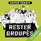 Rester groupés (Anne Capestan 2) | Sophie Hénaff