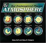 img - for Our Endangered Planet: Atmosphere book / textbook / text book