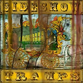 Sideshow Tramps, Revelator