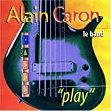 Play by Caron, Alain (2007-01-08)