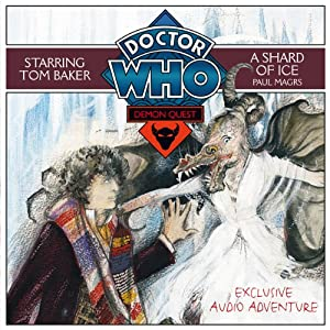Doctor Who: Demon Quest 3 - A Shard of Ice | [Paul Magrs]