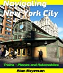 NAVIGATING NEW YORK CITY (1 Book 3) (...