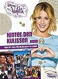 Toy - Disney Violetta - Hinter den Kulissen Band 2: Dein VIP Pass f�r die beliebte TV-Show