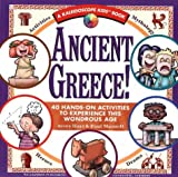 img - for Ancient Greece!: 40 Hands-On Activities to Experience This Wondrous Age (Kaleidoscope Kids Books) book / textbook / text book