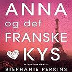 Anna og det franske kys | Stephanie Perkins